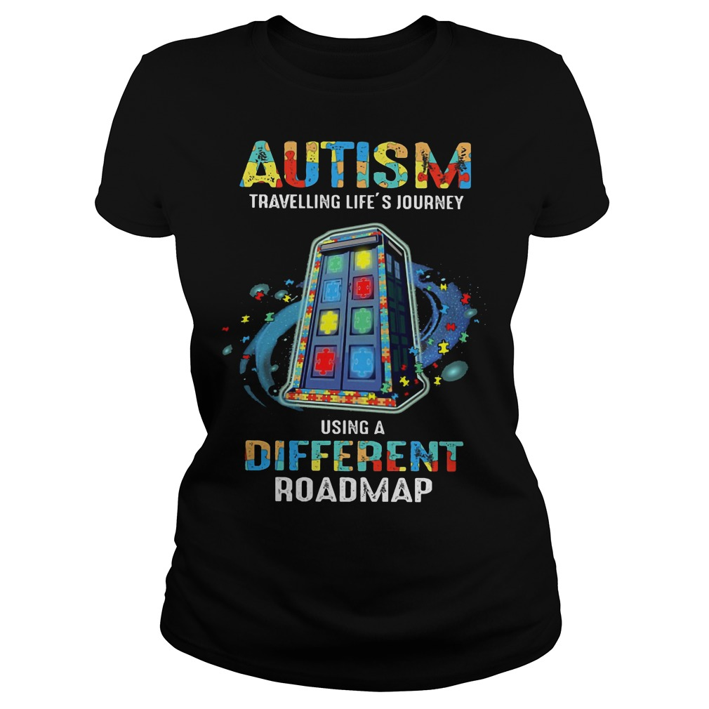 Autism traveling life's journey using a different roadmap ladies tee