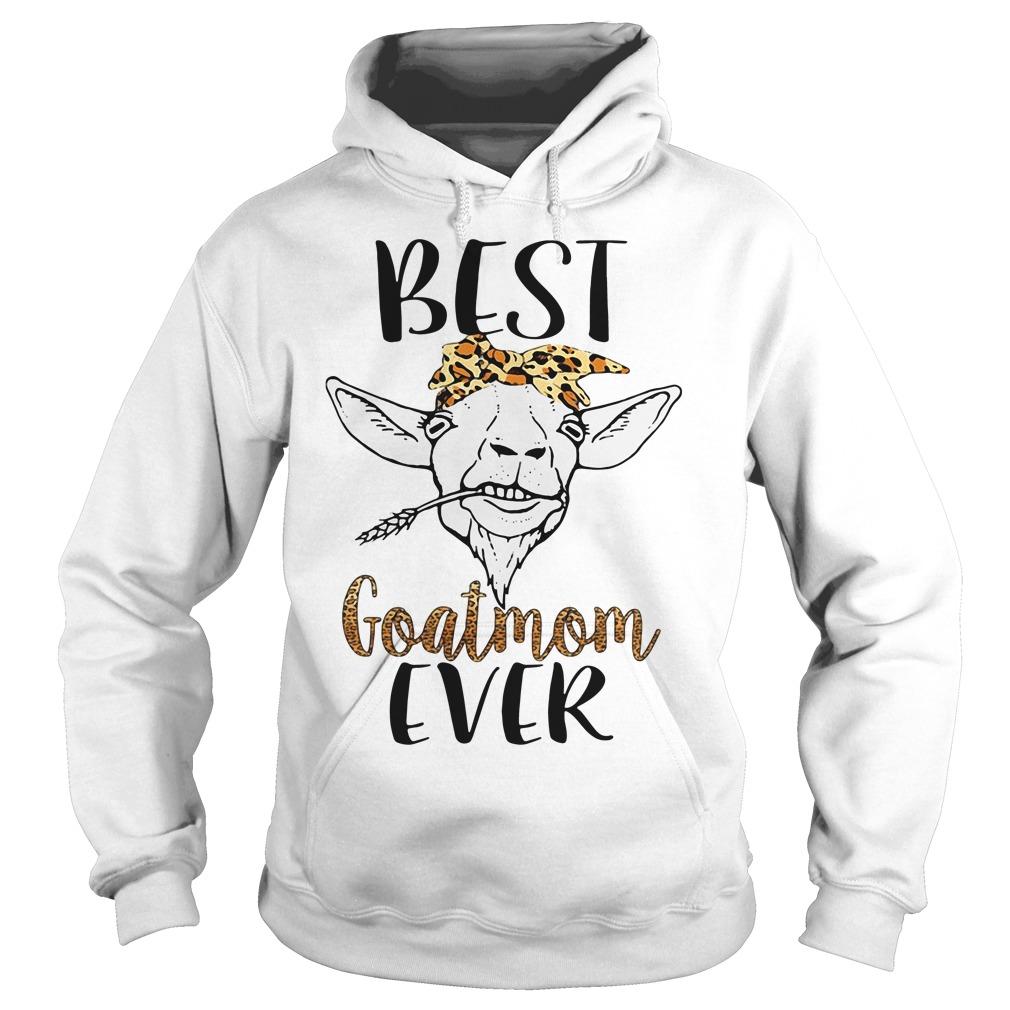 Best goatmom ever hoodie