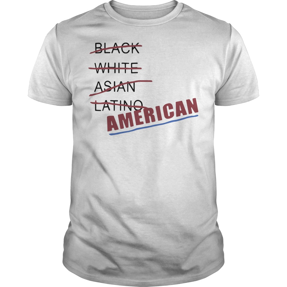 Black white Asian latino American shirt