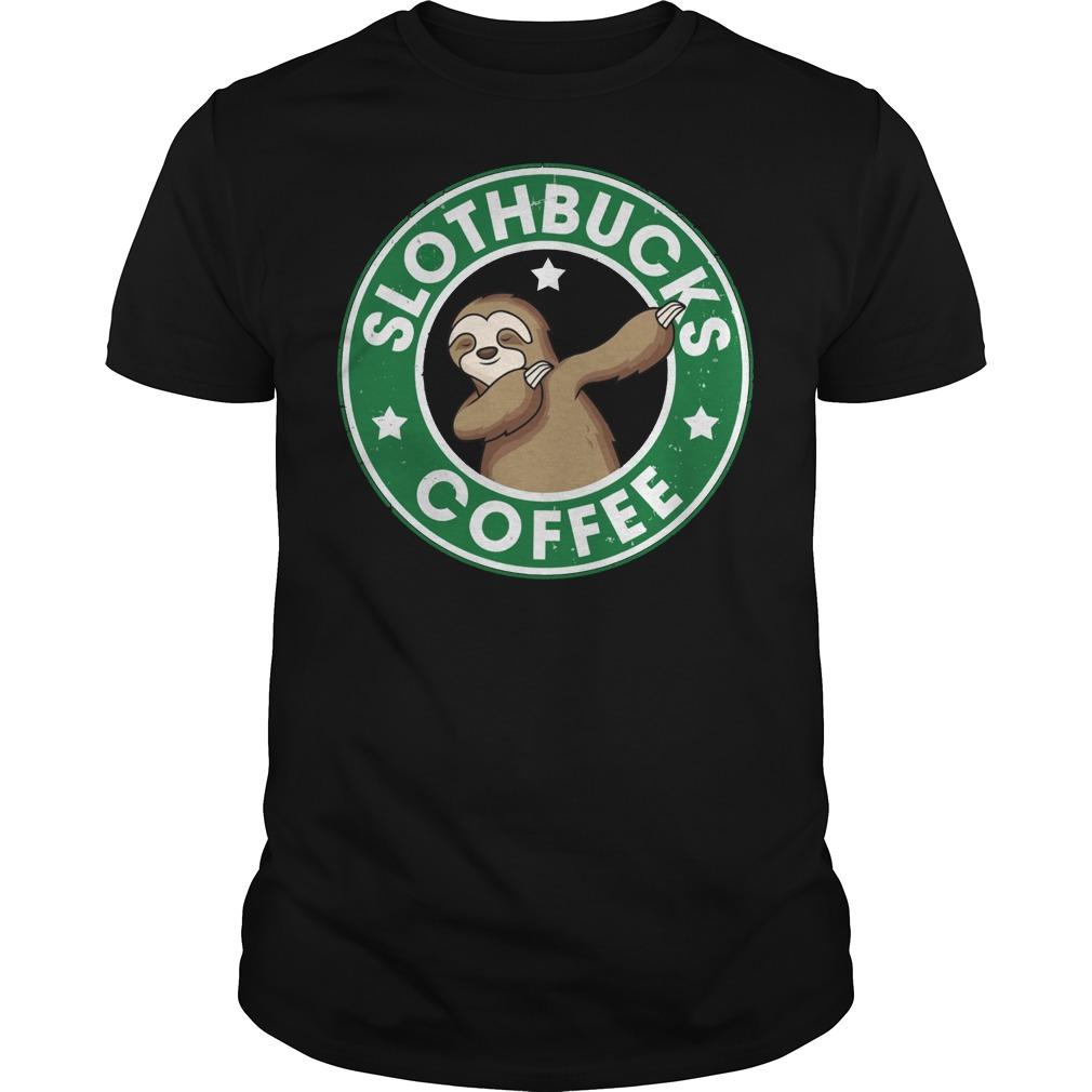 Slothbucks coffee shirt