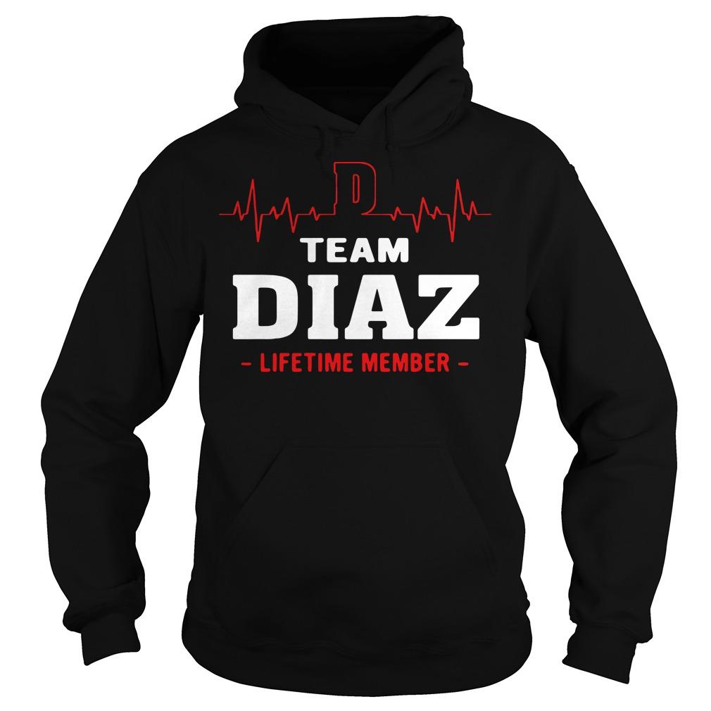 Team diaz lifetime member hoodie