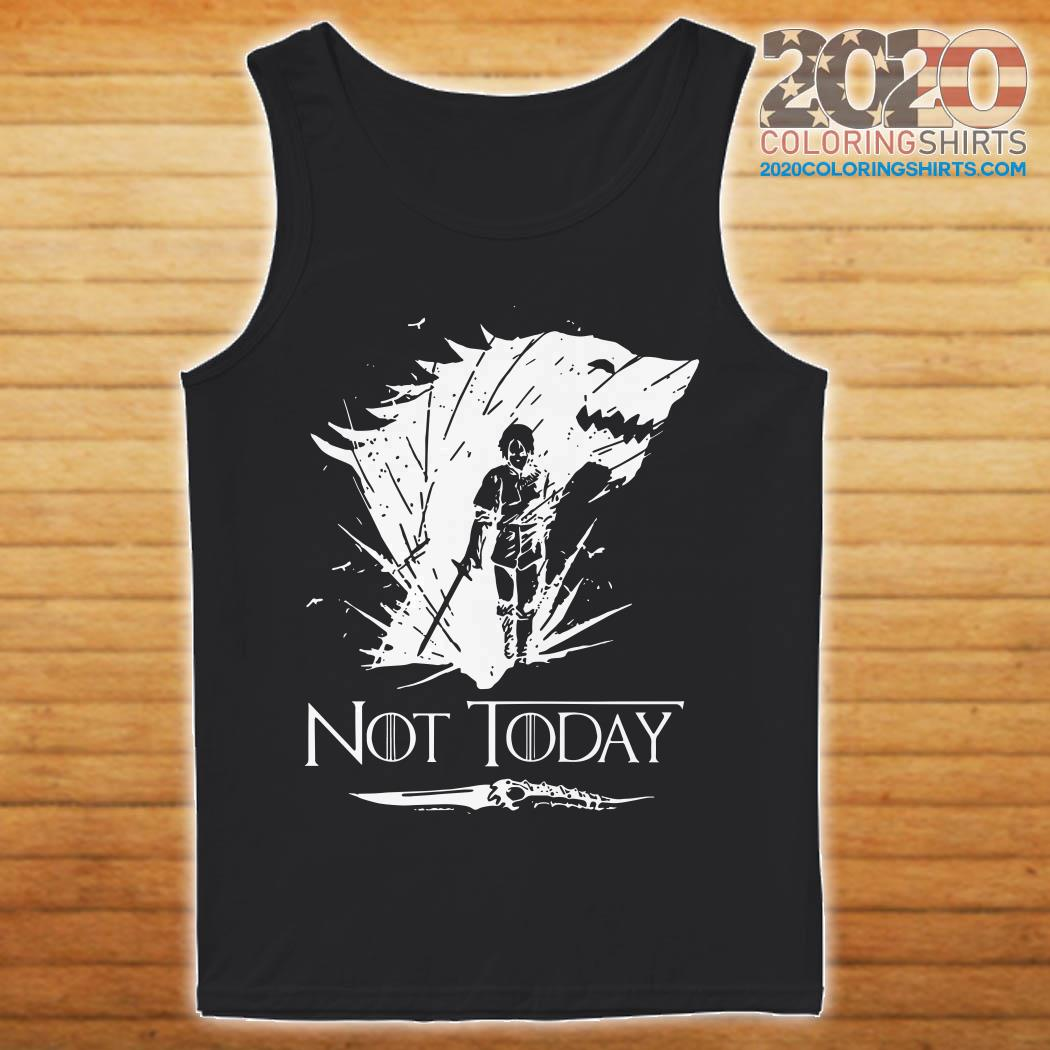 Did Bran Know That Arya Would Kill The Night King: Arya Stark GOT Not Today Shirt, Hoodie And Sweater