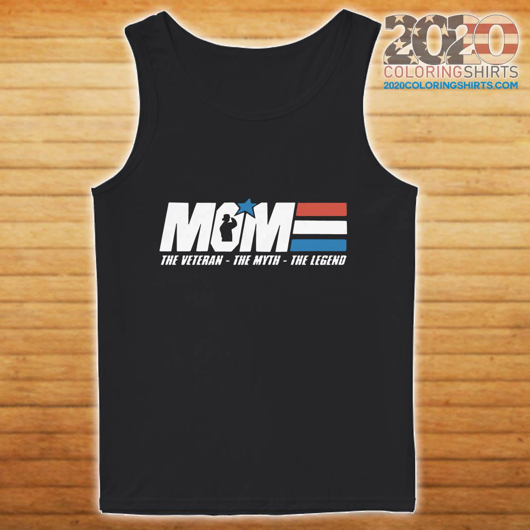 Mom The Veteran The Myth The Legend Mother tank top