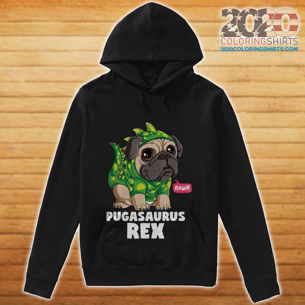 Pugasaurus Rex Pug Dog hoodie
