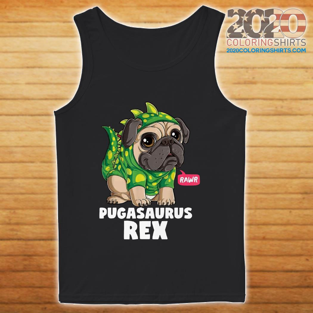 Pugasaurus Rex Pug Dog tank top
