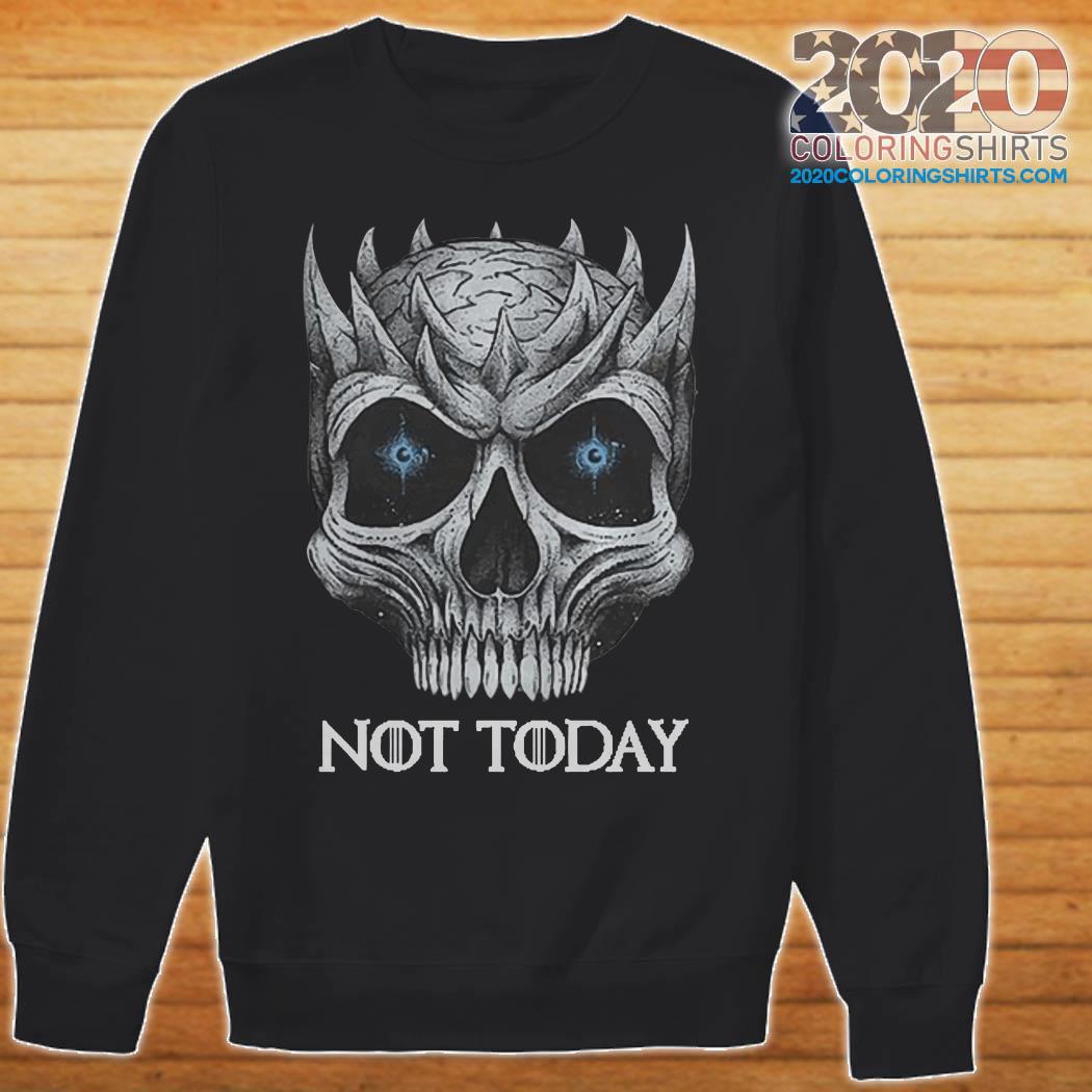 Skull Night King not today sweater