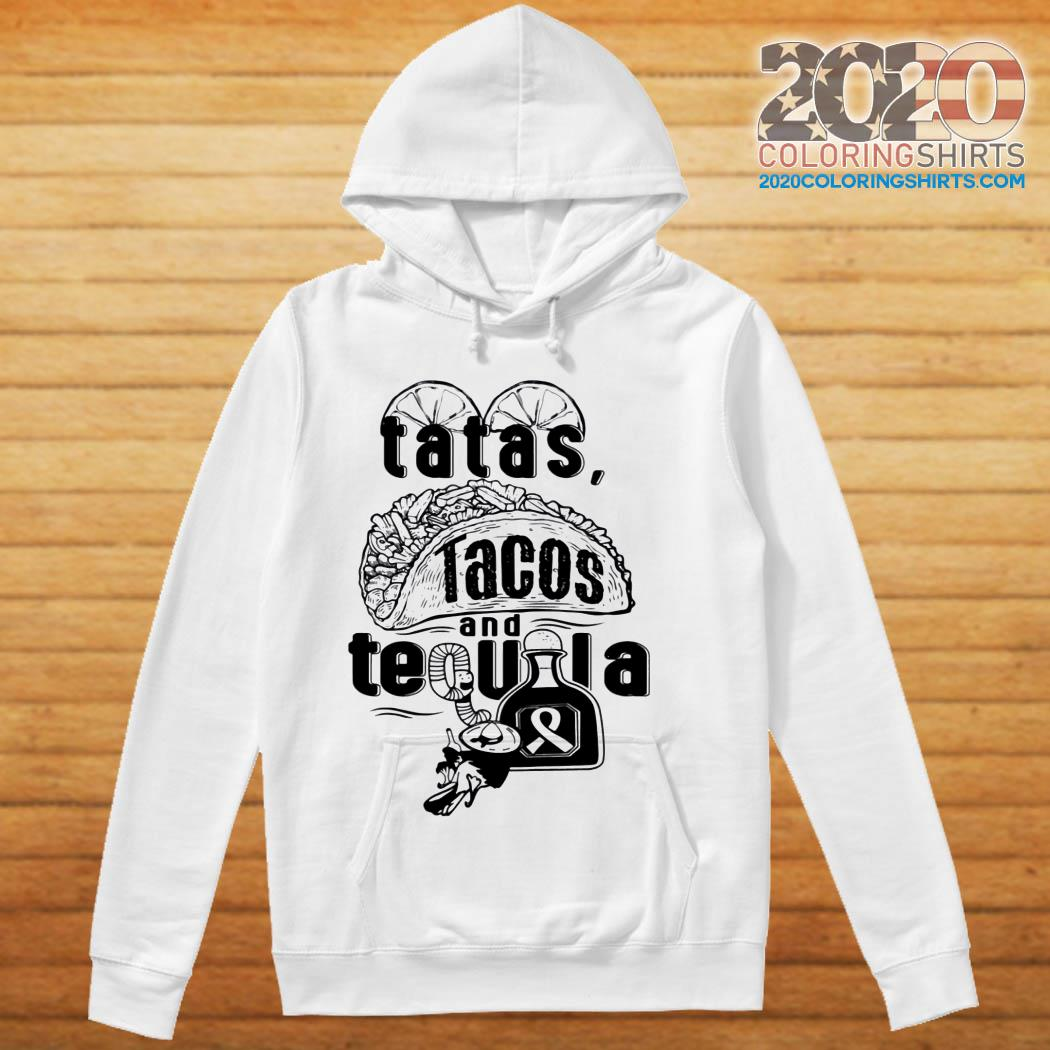 Tatas Tacos And Tequila Breast Cancer Awareness hoodie