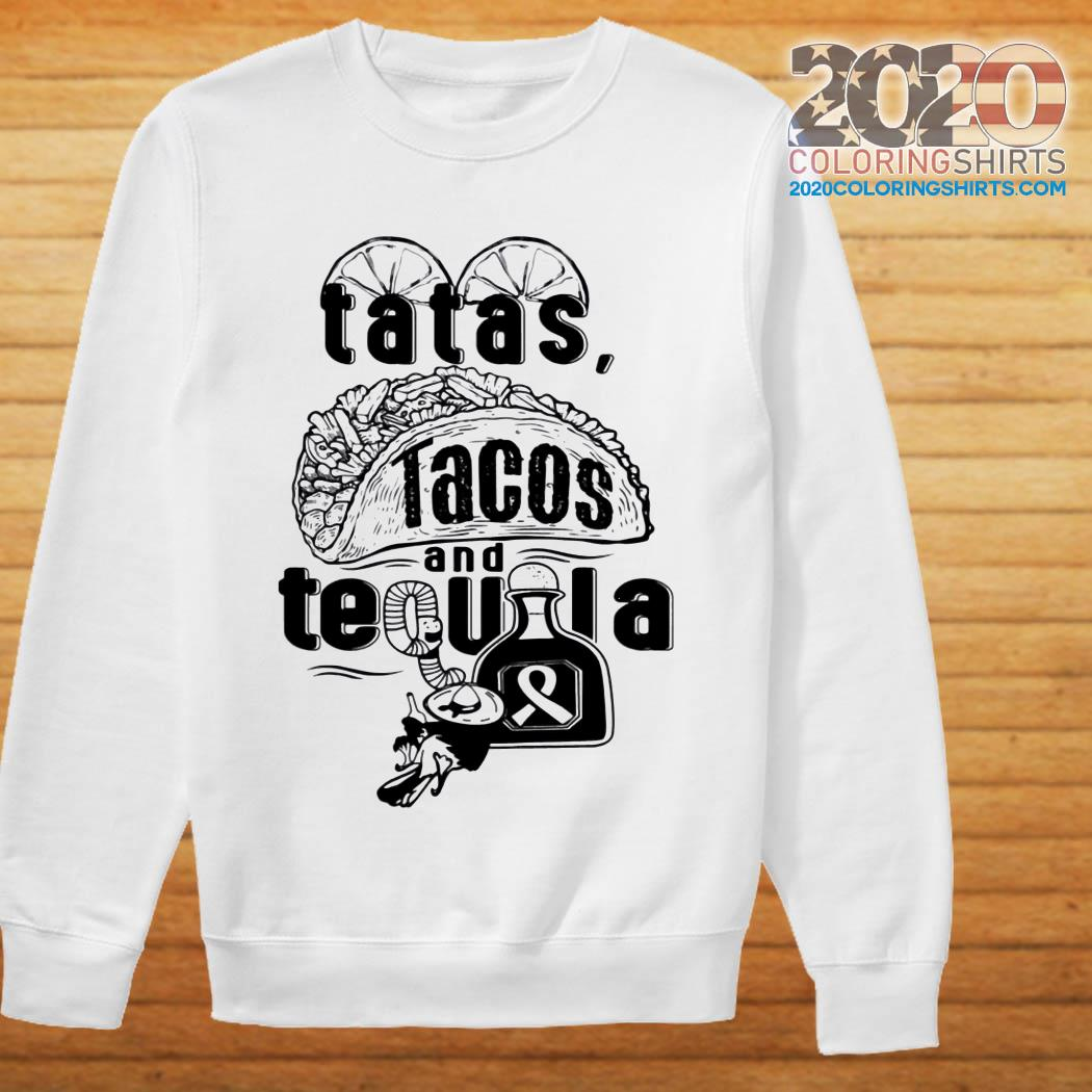 Tatas Tacos And Tequila Breast Cancer Awareness sweater