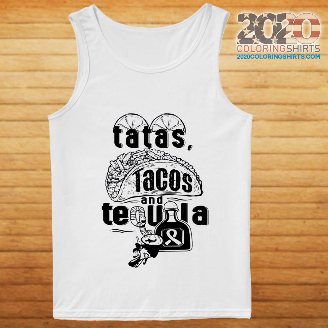 Tatas Tacos And Tequila Breast Cancer Awareness tank top