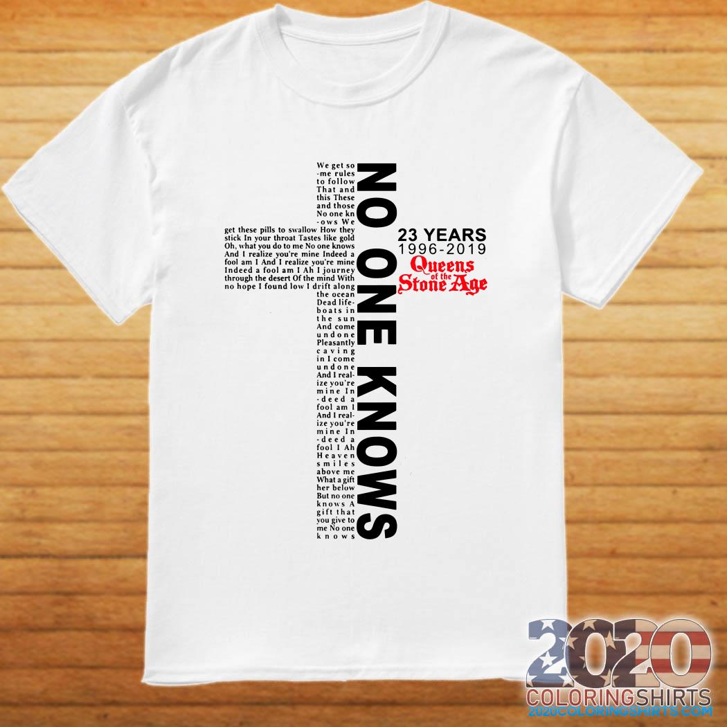 No One Knows Cross 23 Years Queens Of The Stone Age shirt, hoodie, tank top and sweater