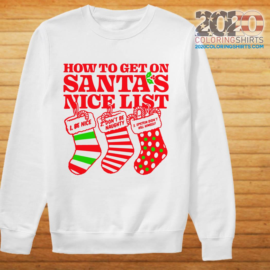 How to get on santa\u0027s nice list be nice don\u0027t be naughty