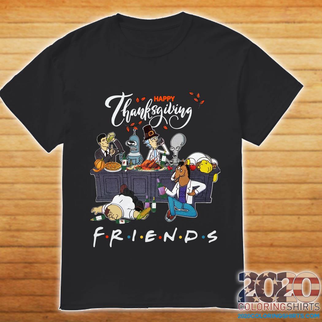 Nice Bender Homer Simpson Rick Bojack Horseman Friends Thanksgiving shirt