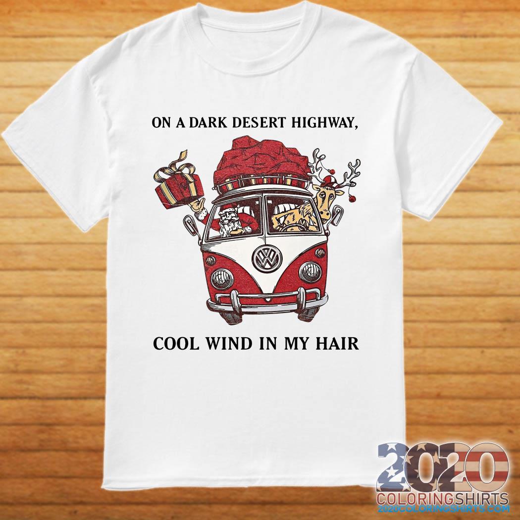 Santa Claus and Range on a dark desert highway cool wind in my hair shirt