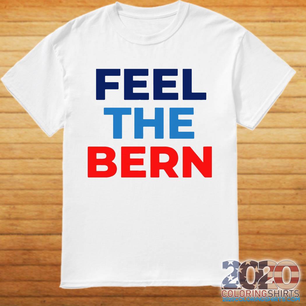 The Bern Bernie Sanders 2020 shirt