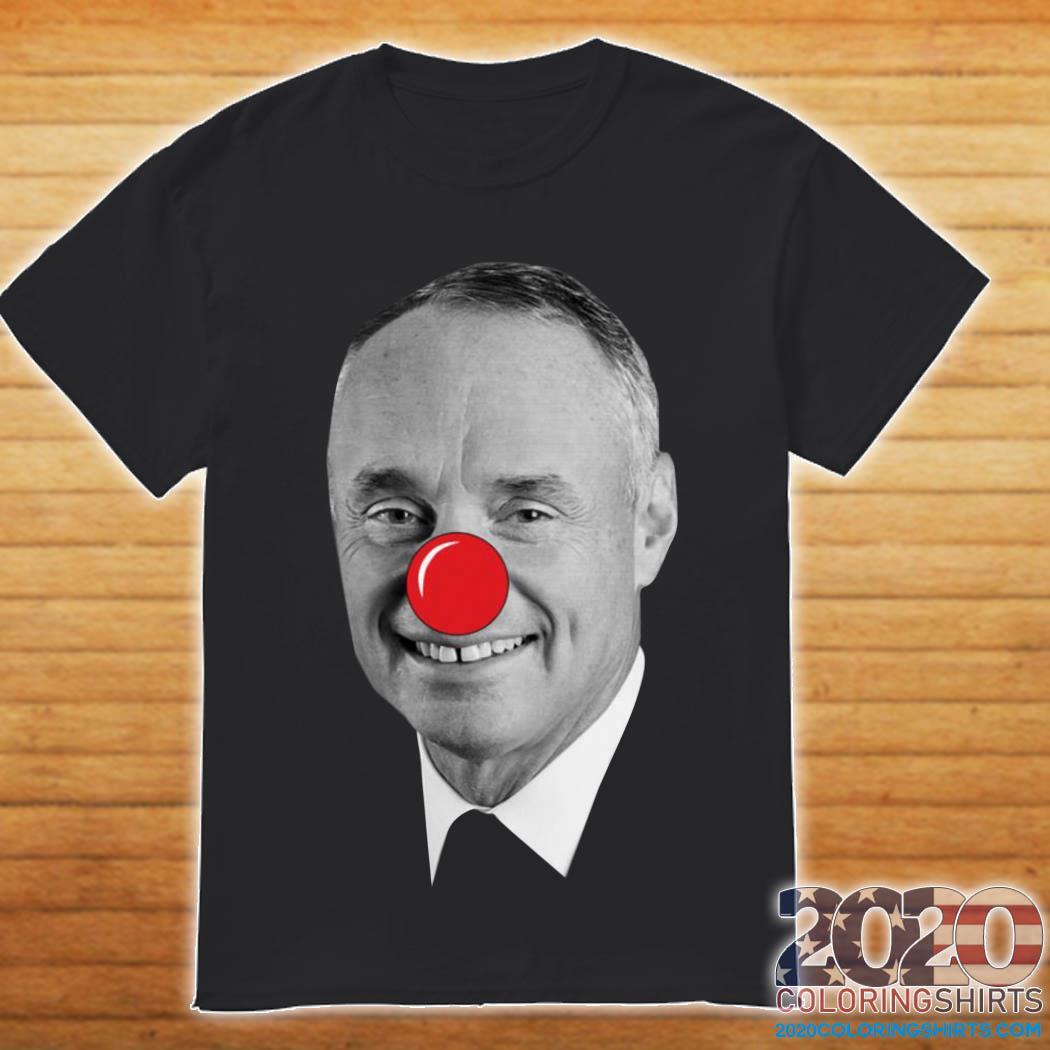 Rob Manfred Clown Shirt