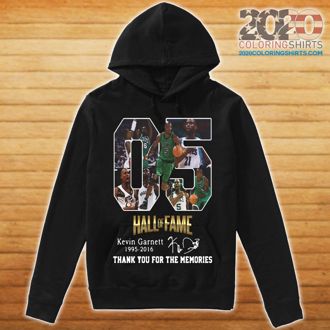 05 Hall Of Fame Kevin Garnett 1995 2016 Thank You For The Memories Signature Shirt hoodie