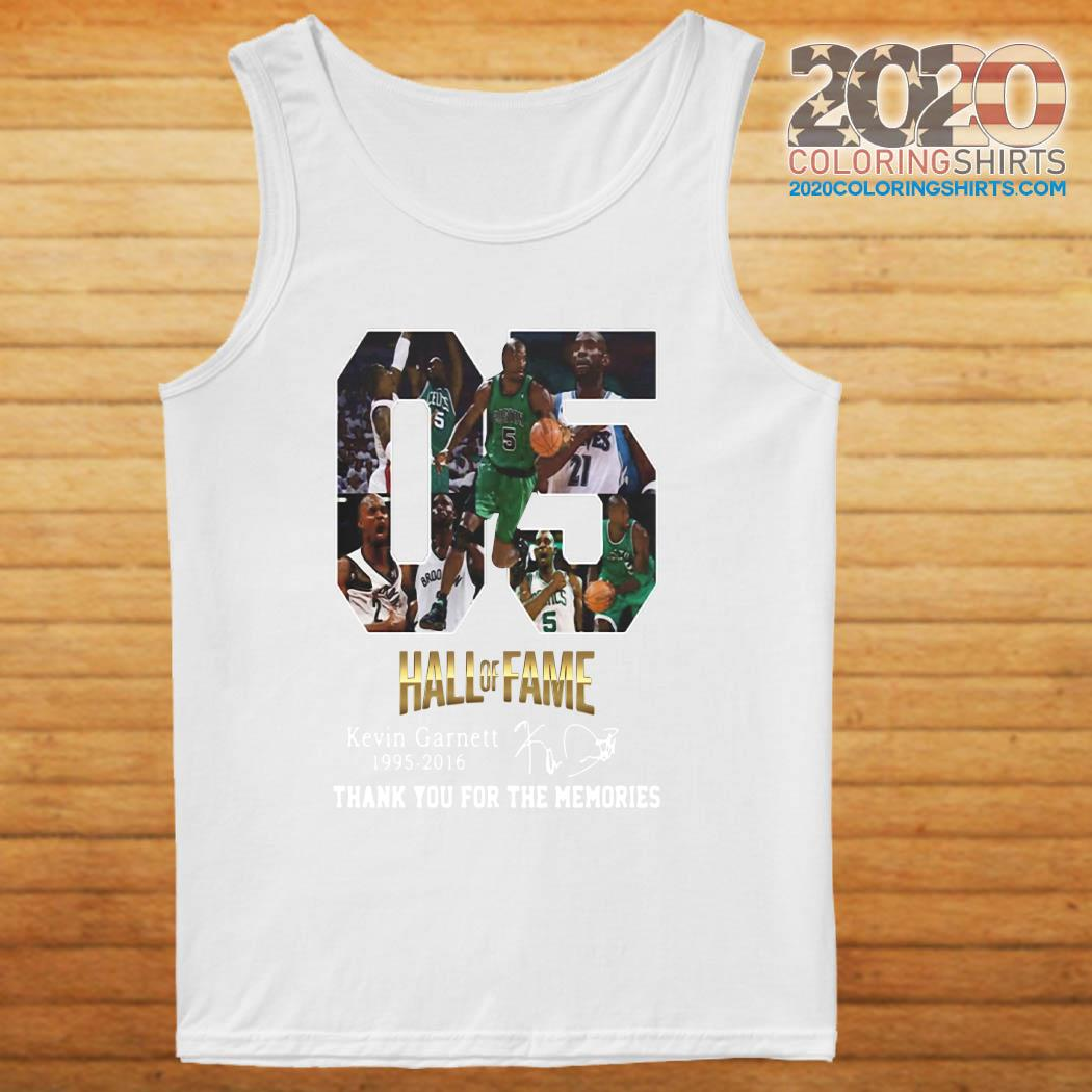 05 Hall Of Fame Kevin Garnett 1995 2016 Thank You For The Memories Signature Shirt tanktop