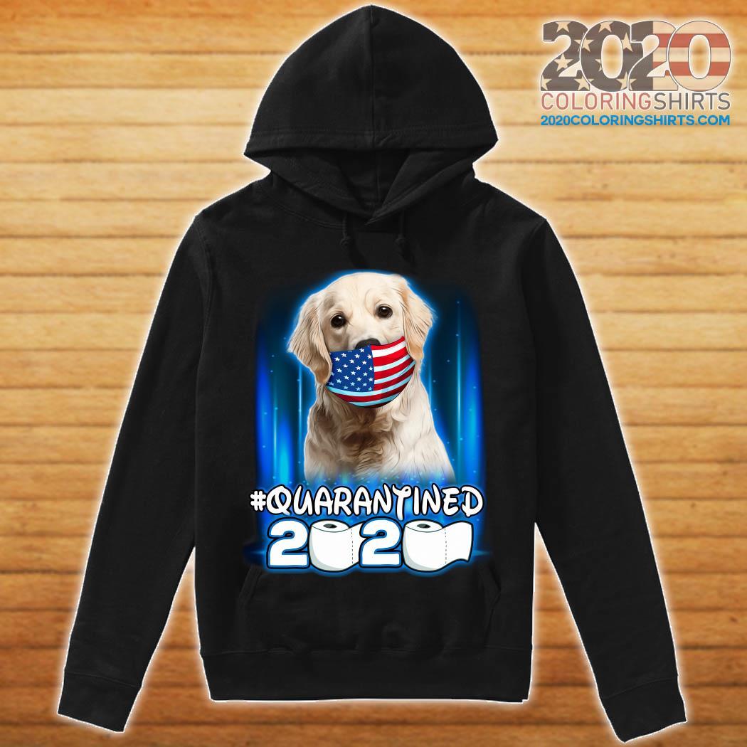 Golden Retriever Face Mask American Flag Quarantined 2020 Toilet Paper Shirt hoodie