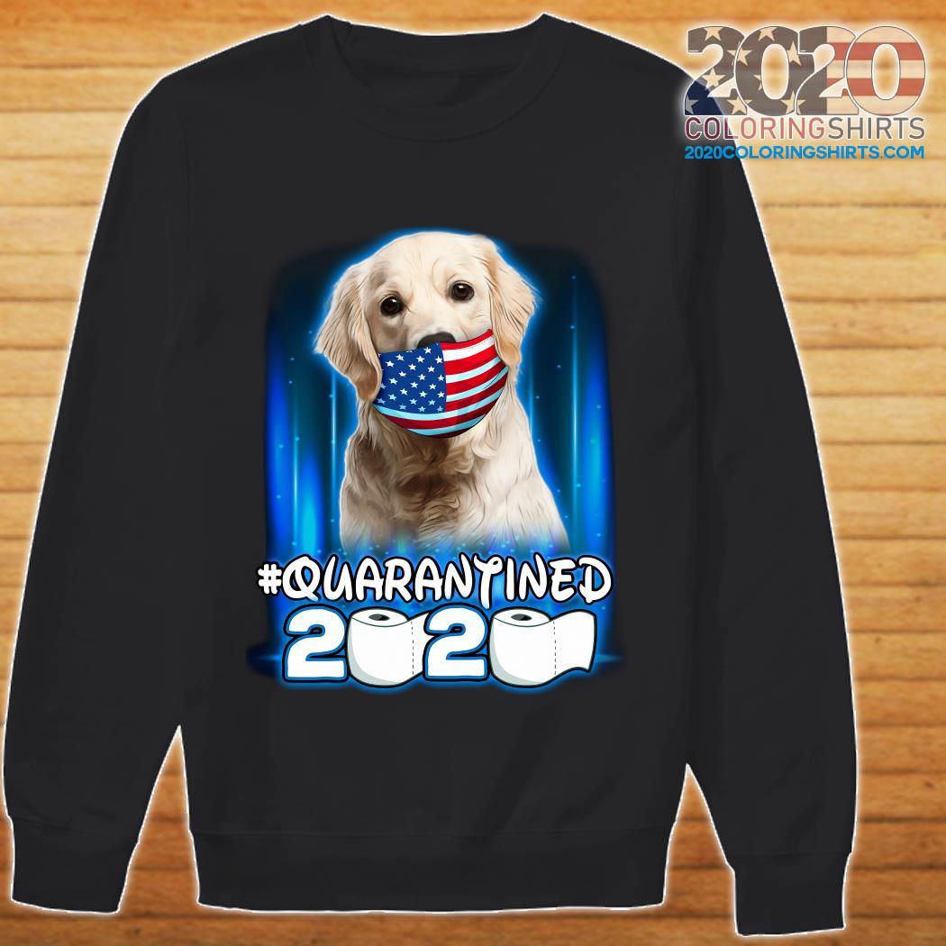 Golden Retriever Face Mask American Flag Quarantined 2020 Toilet Paper Shirt sweater