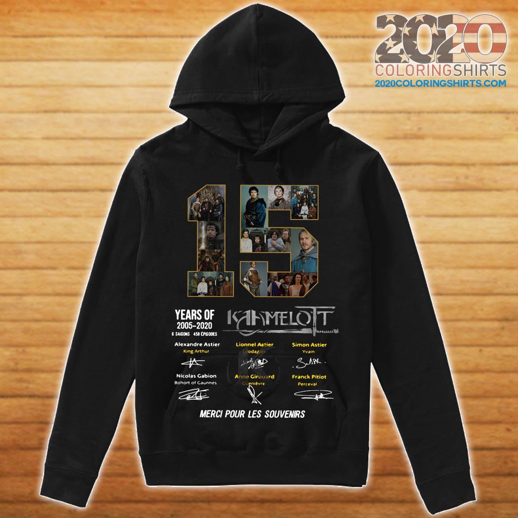 15 Years Of 2005 2020 Kaamelott 6 Saisons 458 Episodes Merci Pour Les Souvenirs Shirt hoodie