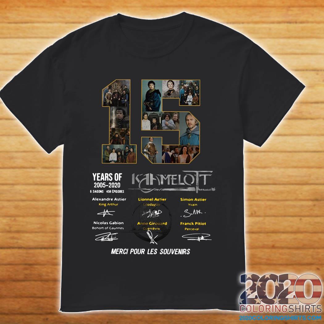 15 Years Of 2005 2020 Kaamelott 6 Saisons 458 Episodes Merci Pour Les Souvenirs Shirt