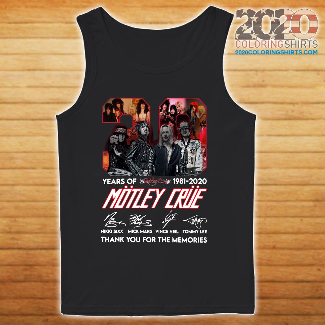 39 Years Of Motley Crue 1981 2020 Thank You For The Memories Signatures Shirt tanktop