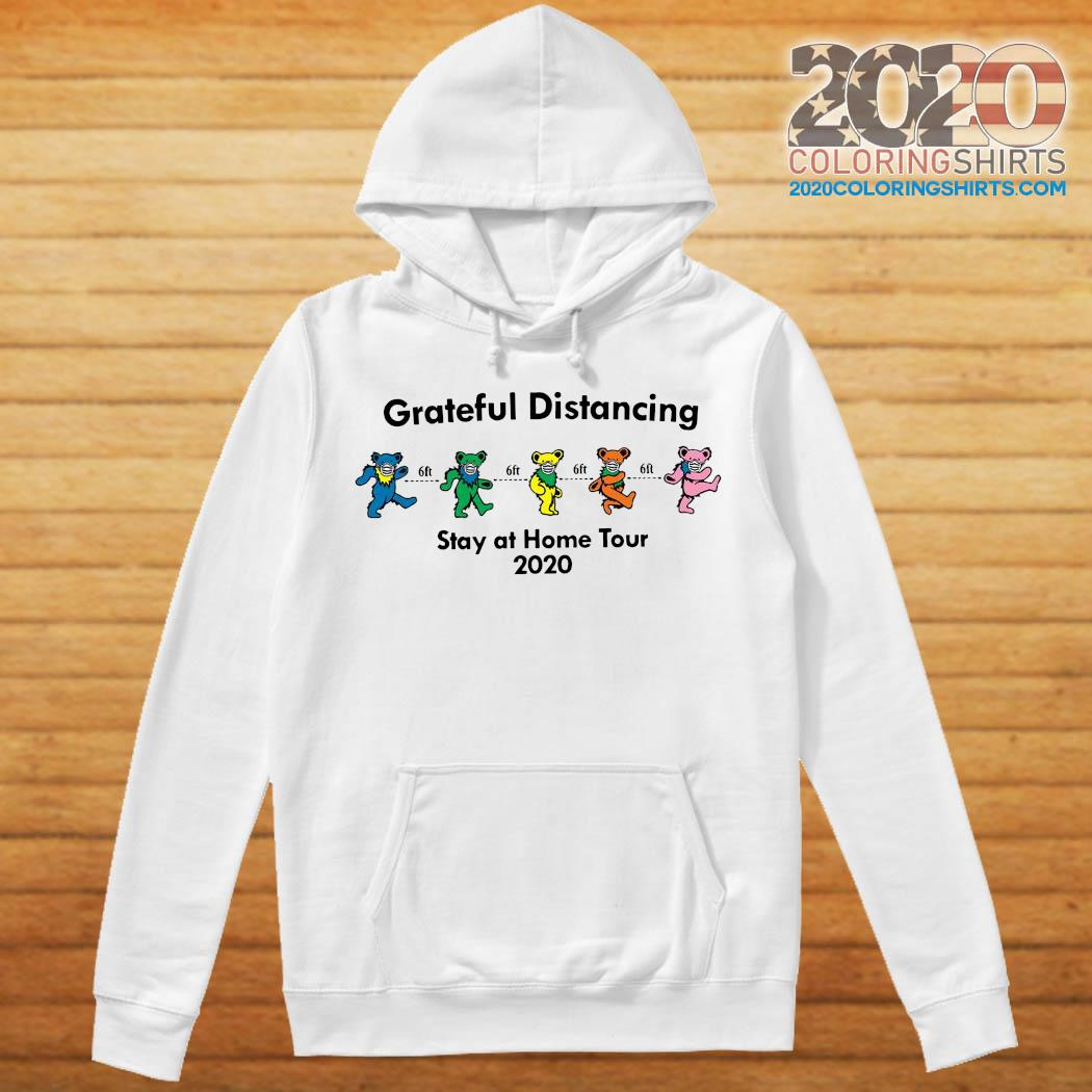Grateful Distancing Stay At Home Tour 2020 Shirt hoodie