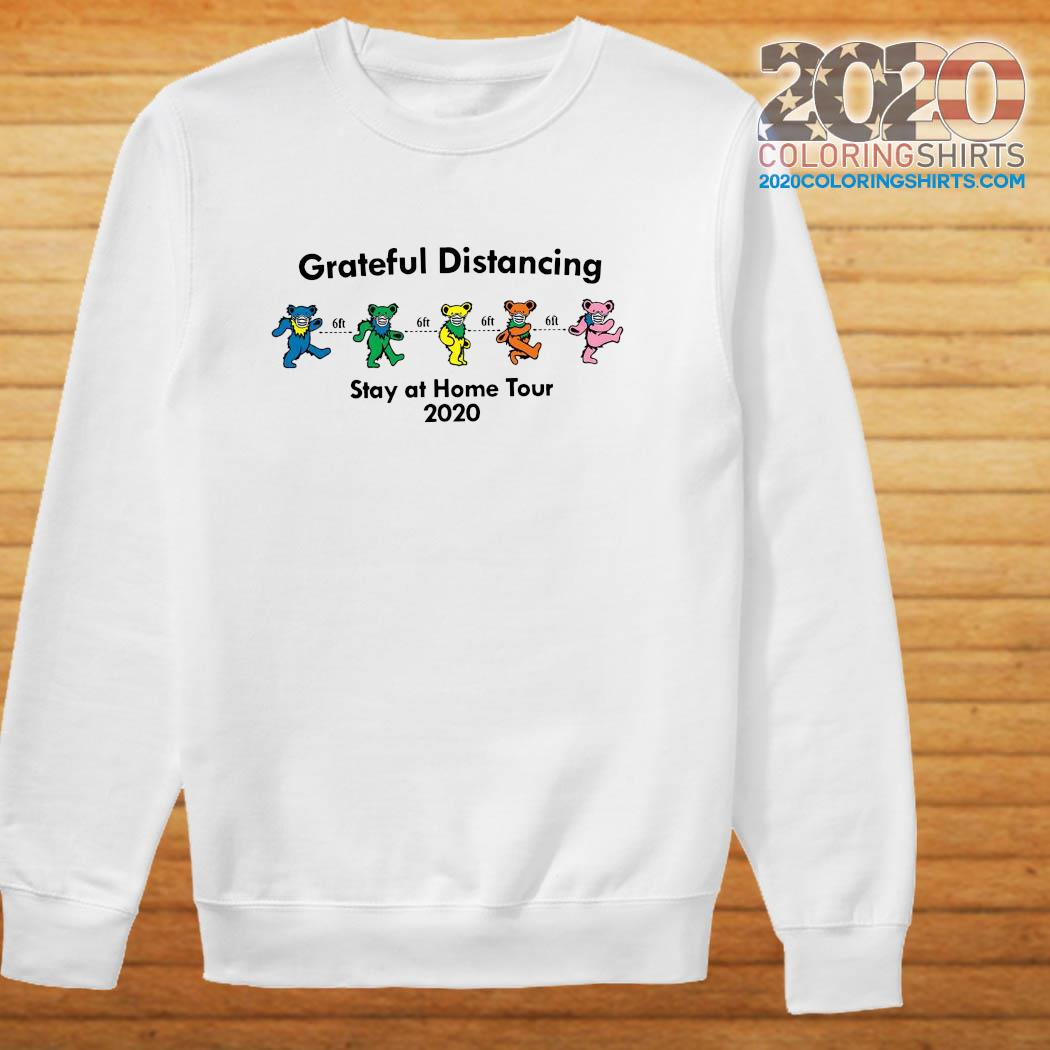 Grateful Distancing Stay At Home Tour 2020 Shirt sweater