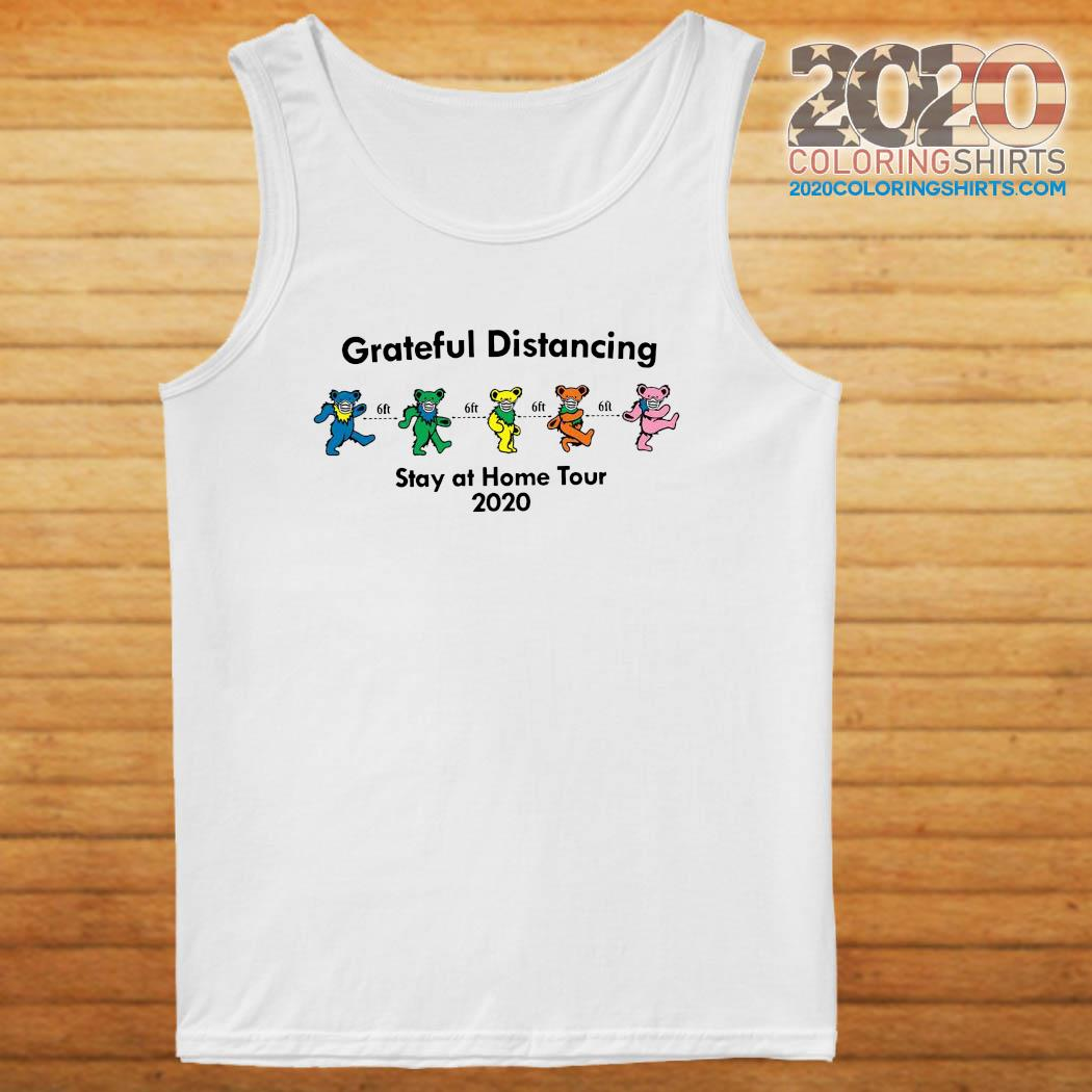 Grateful Distancing Stay At Home Tour 2020 Shirt tanktop