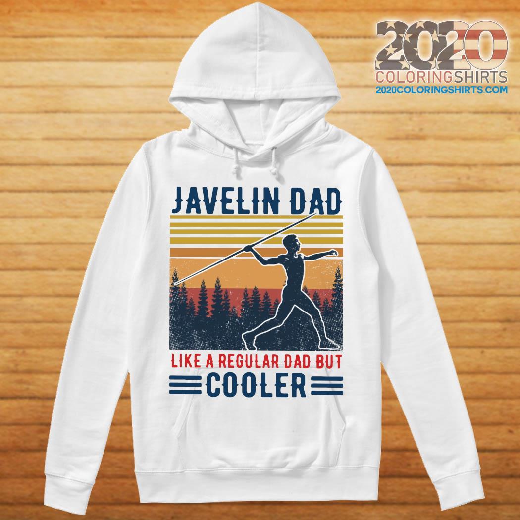 Javelin Dad Like A Regular Dad But Cooler Vintage Shirt hoodie