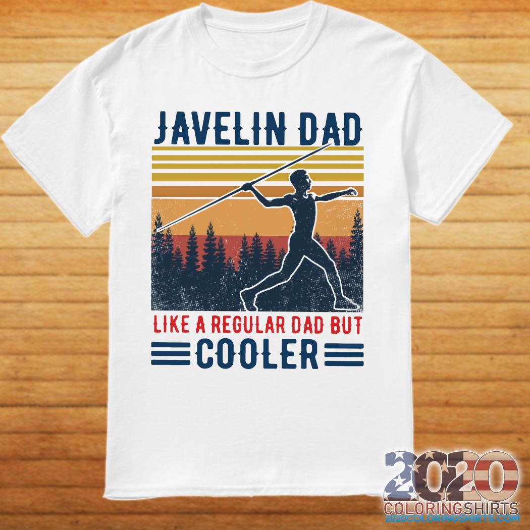 Javelin Dad Like A Regular Dad But Cooler Vintage Shirt