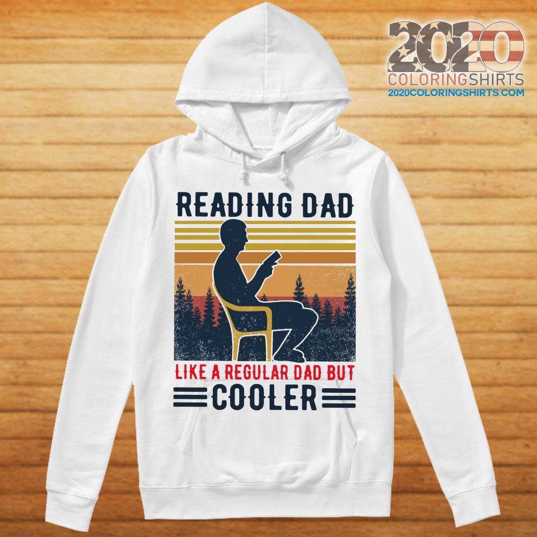Reading Dad Like A Regular Dad But Cooler Vintage Shirt hoodie