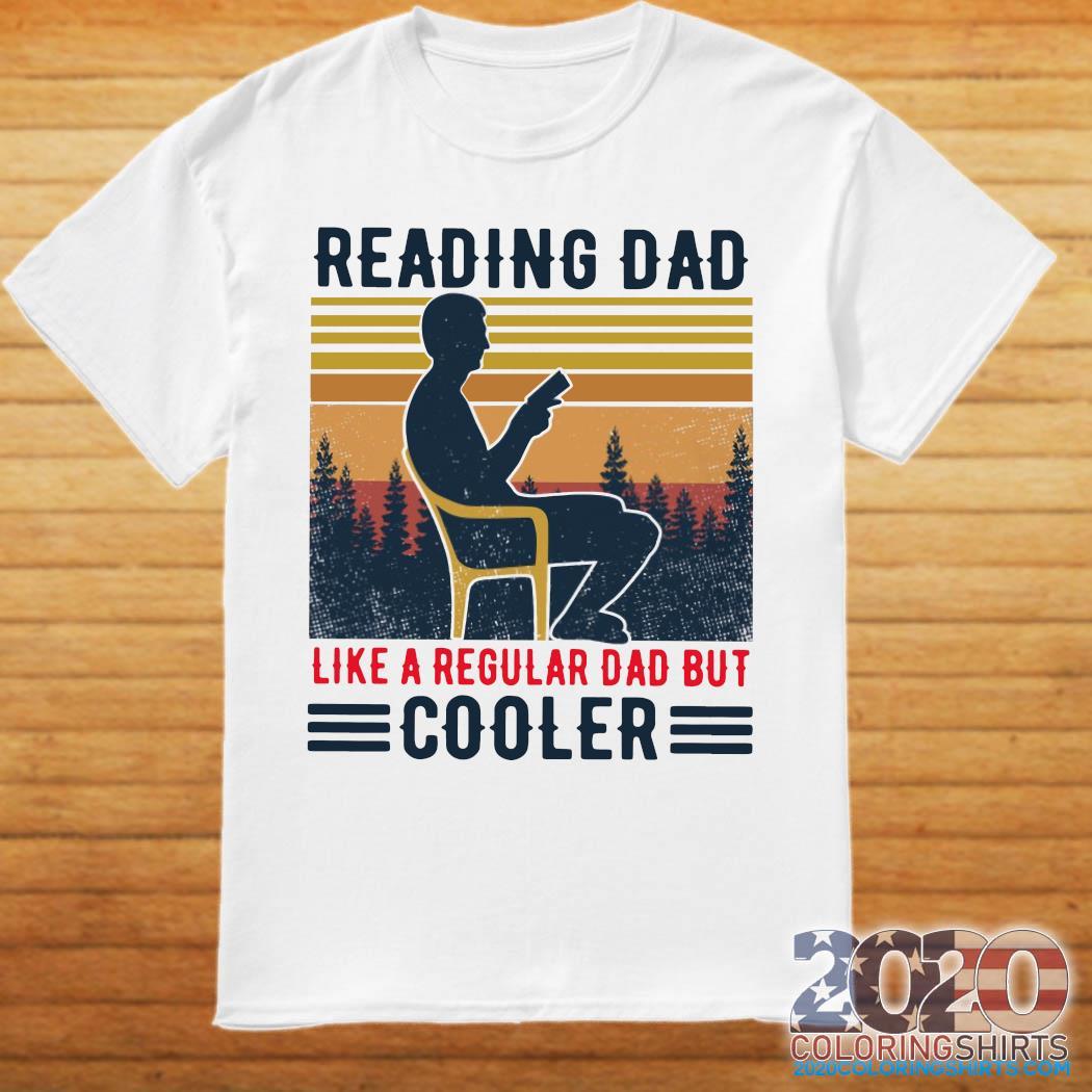 Reading Dad Like A Regular Dad But Cooler Vintage Shirt