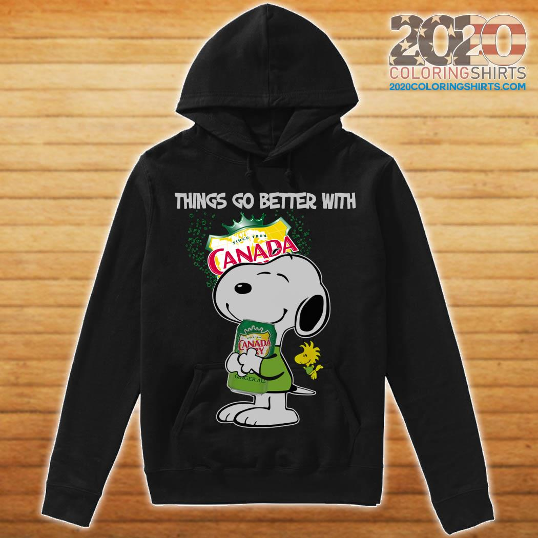 Snoopy Hug Canada Dry Things Go Better With Canada Dry Shirt hoodie