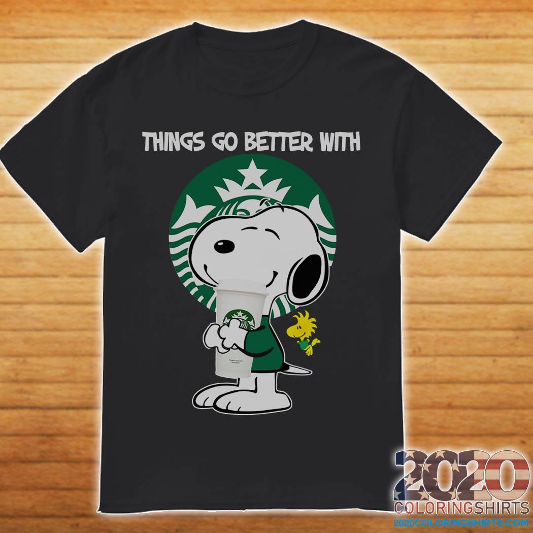 Snoopy Hug Starbucks Things Go Better With Starbucks Shirt