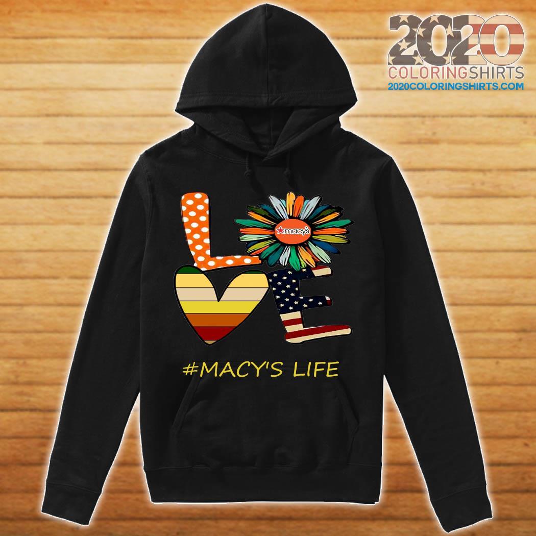 Sunflower American Love Macy's Life Vintage Shirt hoodie