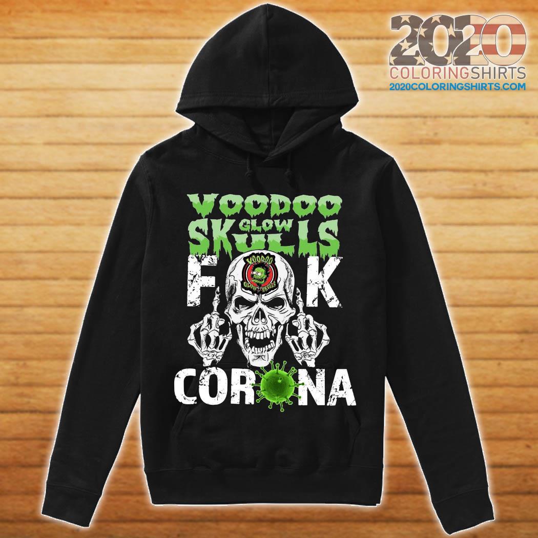 Voodoo Glow Skulls Fuck Coronavirus Shirt hoodie