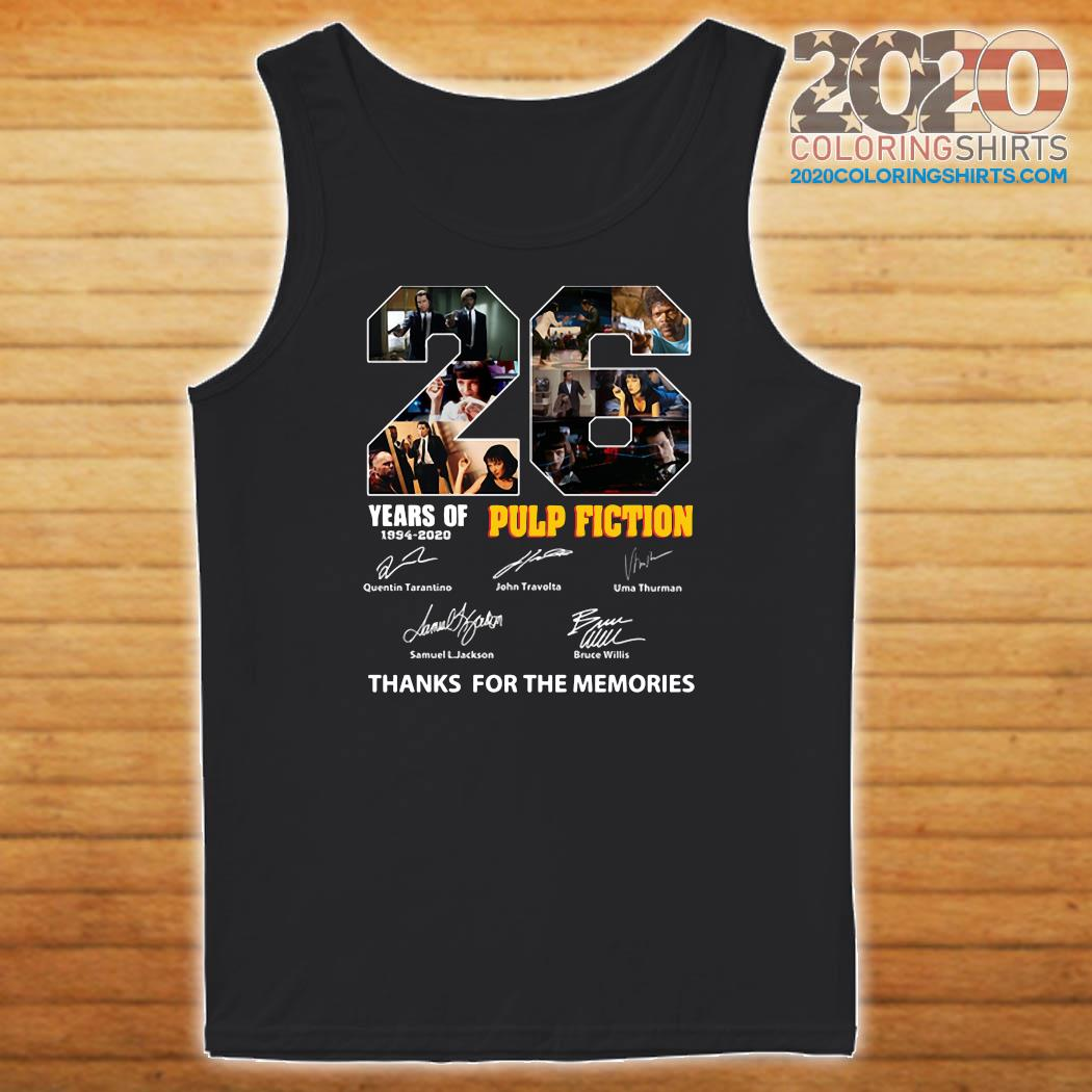 22 Years Of 1994 2020 Pulp Fiction Thank You For The Memories Signatures Shirt Tank top