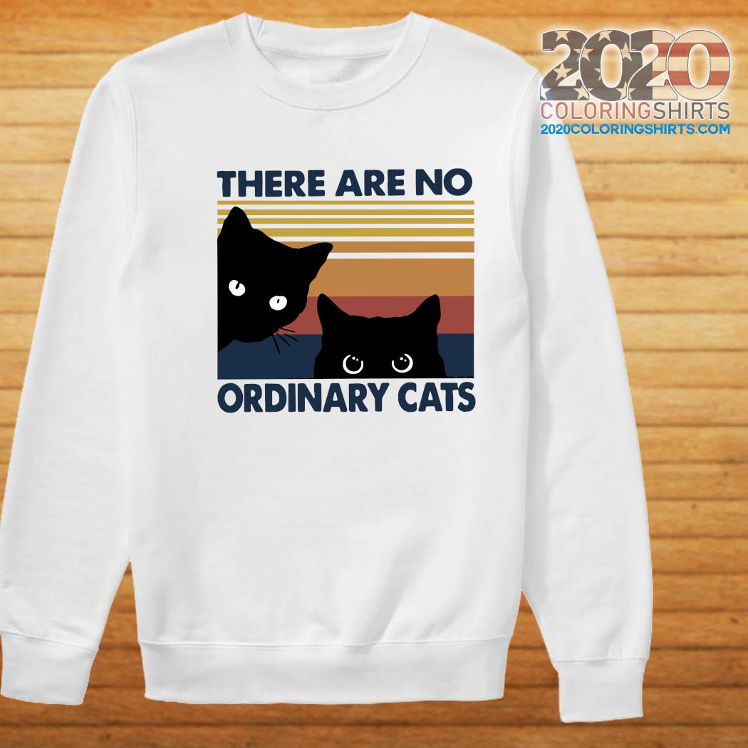 Black Cats There Are No Ordinary Cats Vintage Shirt Sweater