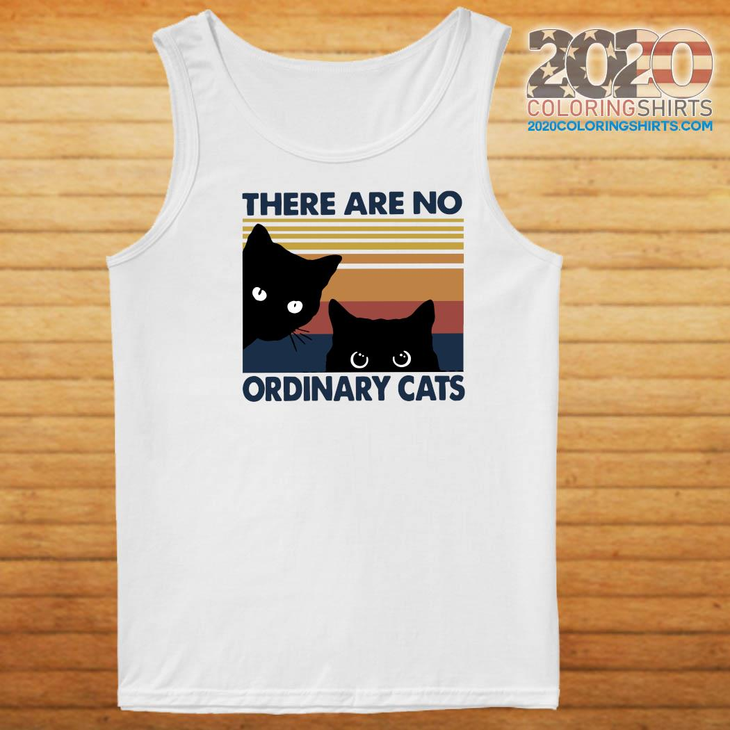 Black Cats There Are No Ordinary Cats Vintage Shirt Tank top