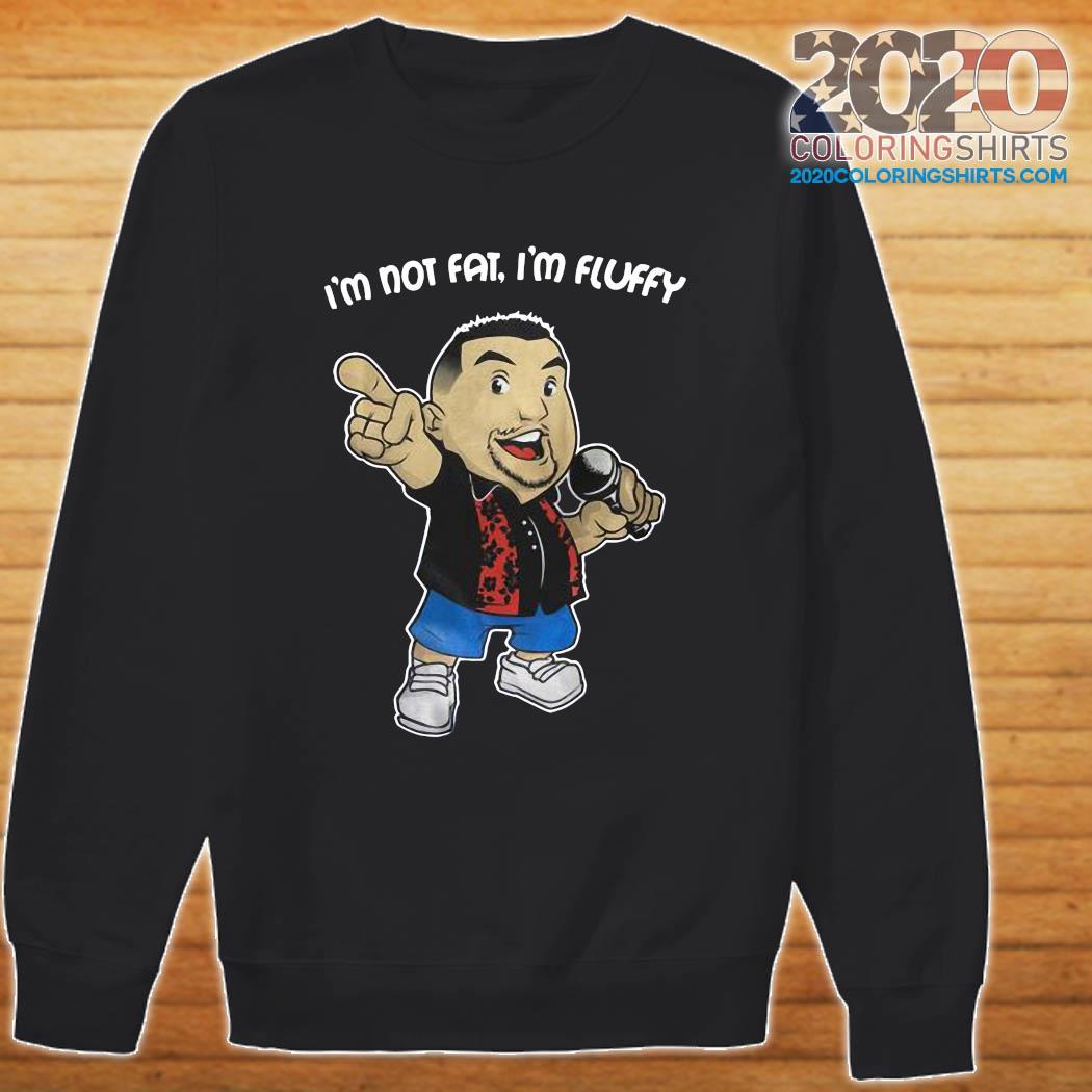 Gabriel Iglesias I'm Not Fat I'm Fluffy Shirt Sweater