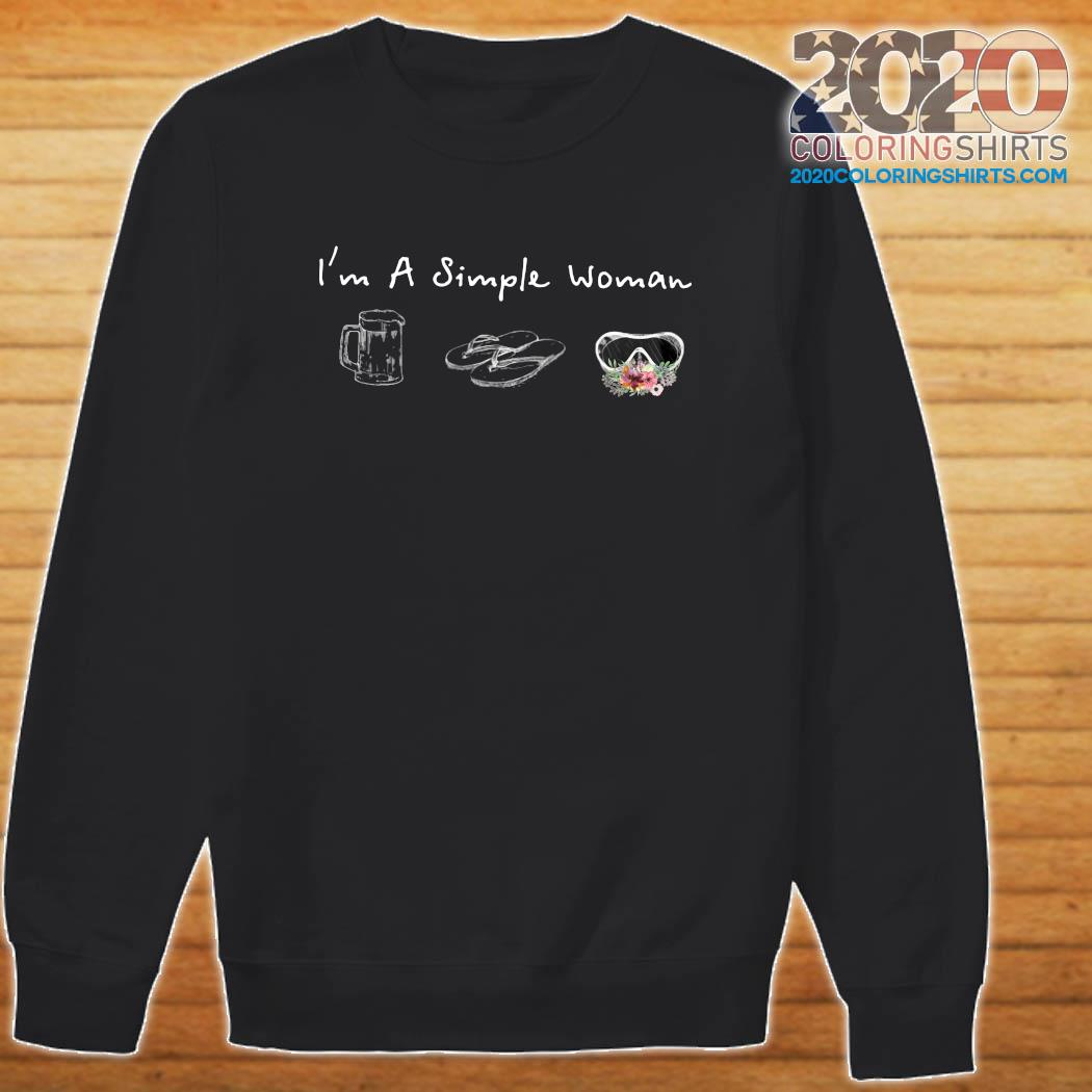 I'm A Simple Woman Loves Beer Flip Flop Swimming Glasses Shirt Sweater