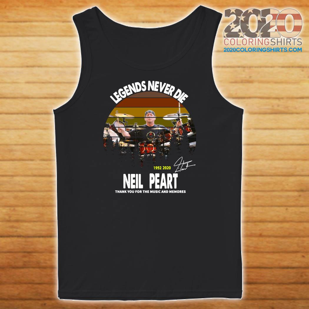 Legends Never Die 1952 2020 Neil Peart Thank You For The Music And Memories Signature Vintage Shirt Tank top