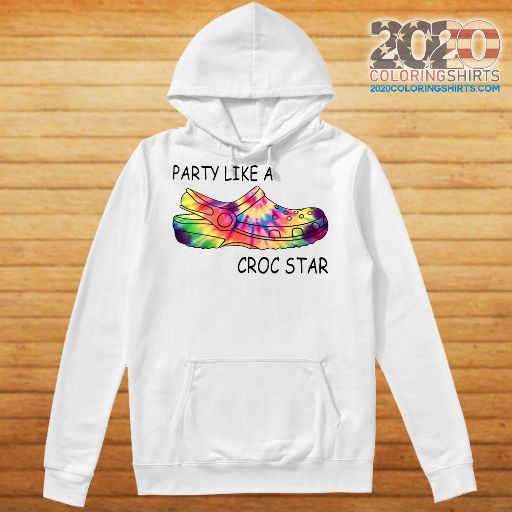 LGBT party like a croc star s Hoodie