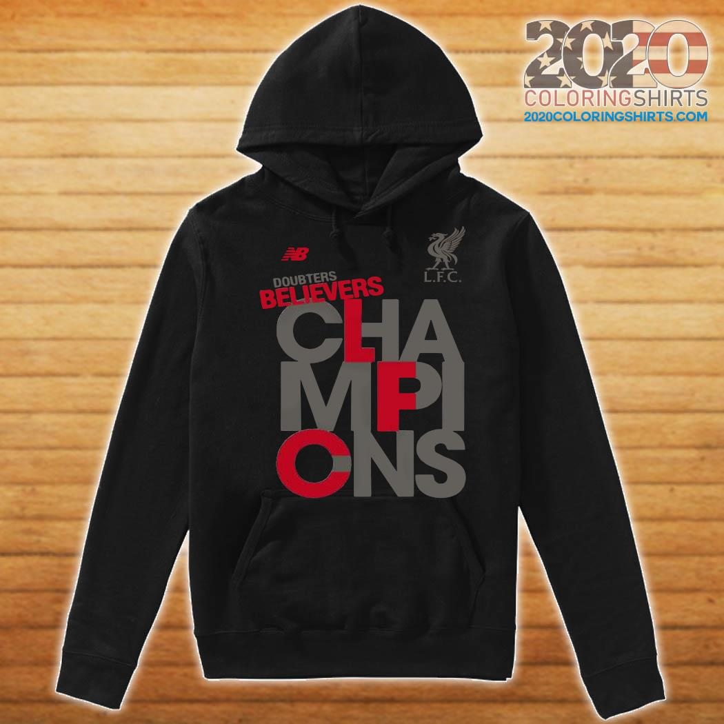 Liverpool Fc Nb Adults Doubters Believers Champions Shirt Hoodie