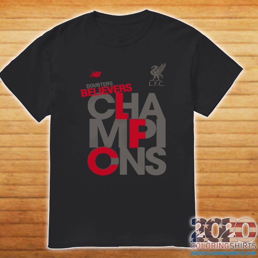 Liverpool Fc Nb Adults Doubters Believers Champions Shirt