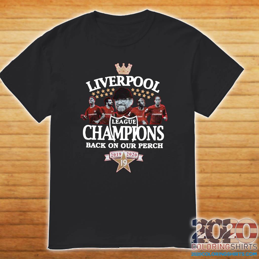 Liverpool League Champions Back On Our Perch 2019 2020 Shirt