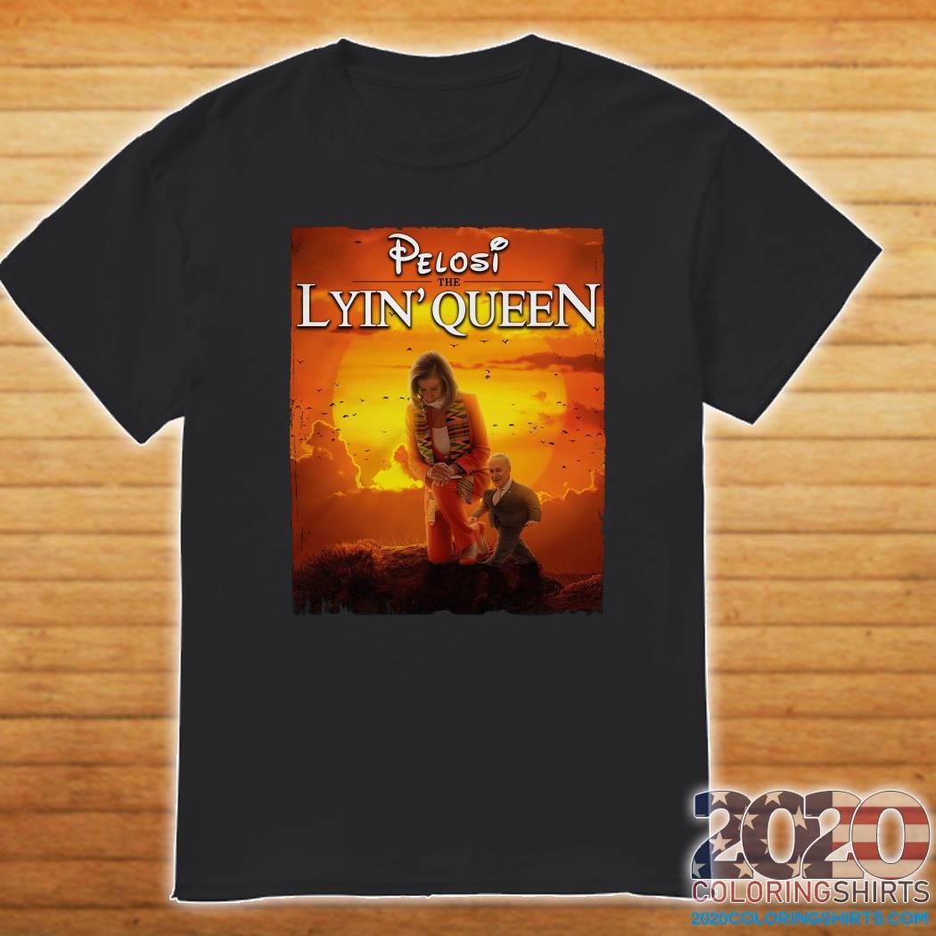 Pelosi The Lyin' Queen Shirt