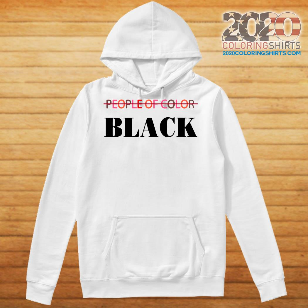 People Of Color Black Shirt Hoodie