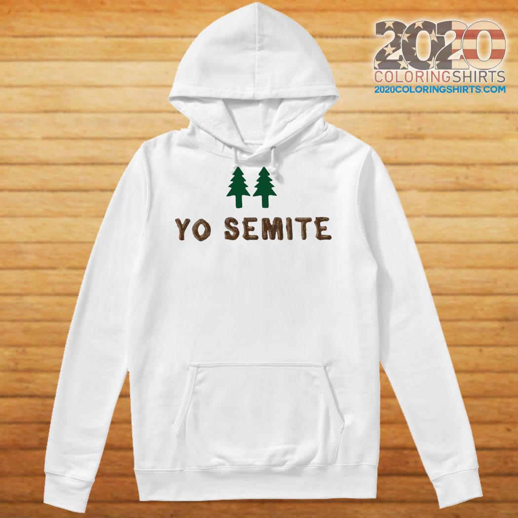 Official yo semite s Hoodie